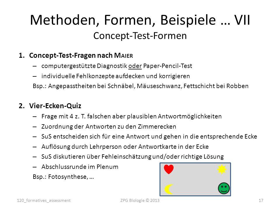 1.Concept-Test-Fragen nach M AIER – computergestützte Diagnostik oder Paper-Pencil-Test – individuelle Fehlkonzepte aufdecken und korrigieren Bsp.: An