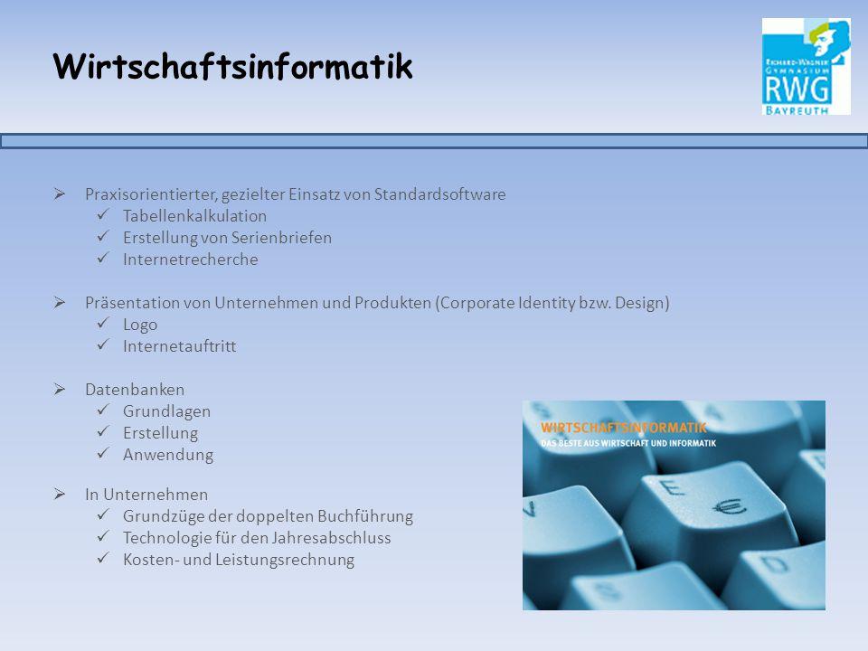 Wirtschaftsinformatik  Praxisorientierter, gezielter Einsatz von Standardsoftware Tabellenkalkulation Erstellung von Serienbriefen Internetrecherche