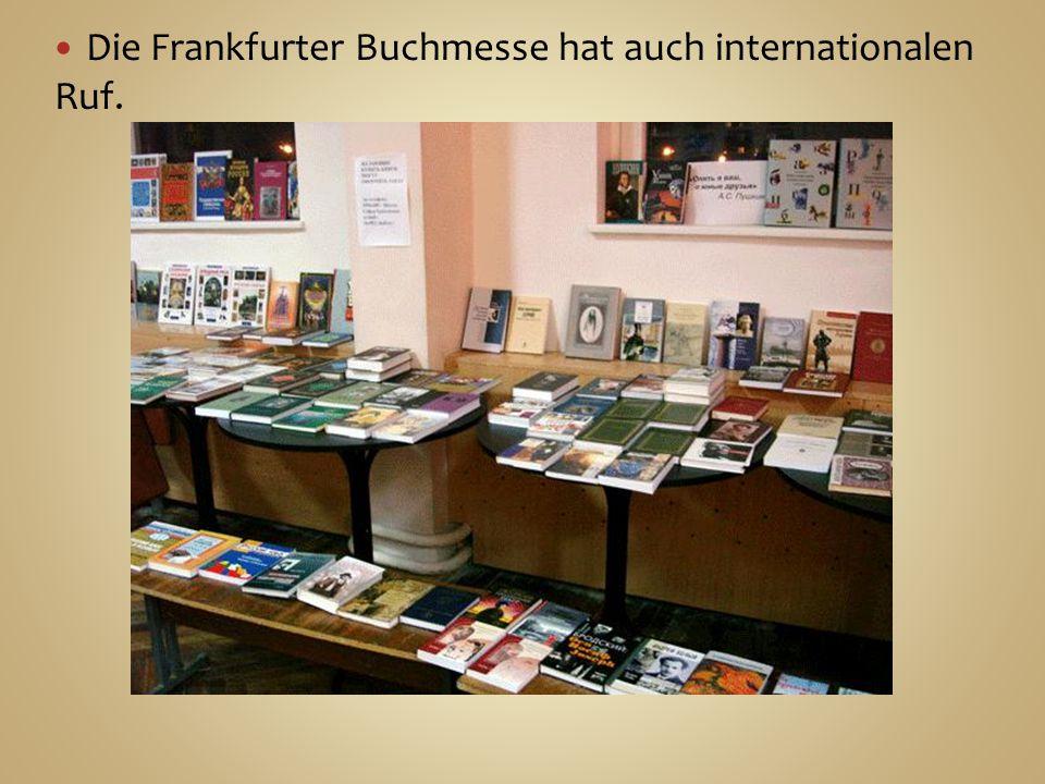 Die Frankfurter Buchmesse hat auch internationalen Ruf.