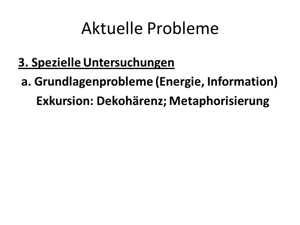 Aktuelle Probleme Ausgangspunkt von Ashby (Bill McKelvey, UCLA, 2002) Order exists between entities A and B only if this relation is conditioned by a third entity C.