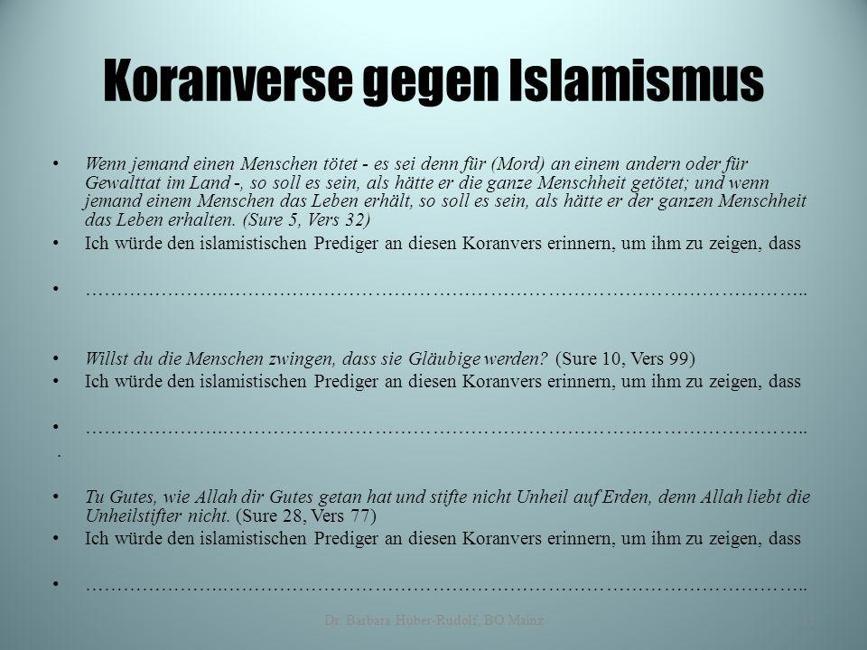 Koranverse gegen Islamismus Wenn jemand einen Menschen tötet - es sei denn für (Mord) an einem andern oder für Gewalttat im Land -, so soll es sein, a