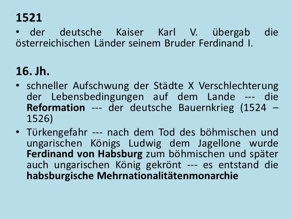 Habsburgische Monarchie - 1547 Zdroj: [cit.2013-12-15].