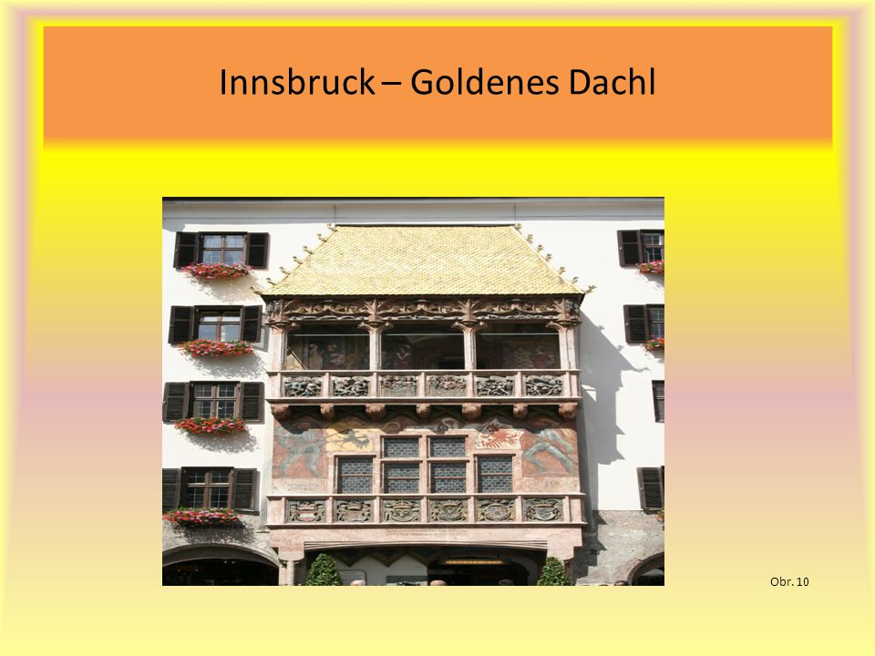 Innsbruck – Goldenes Dachl Obr. 10