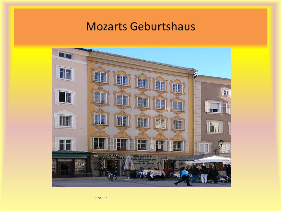 Mozarts Geburtshaus Obr. 12