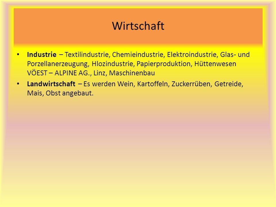 Wirtschaft Industrie – Textilindustrie, Chemieindustrie, Elektroindustrie, Glas- und Porzellanerzeugung, Hlozindustrie, Papierproduktion, Hüttenwesen