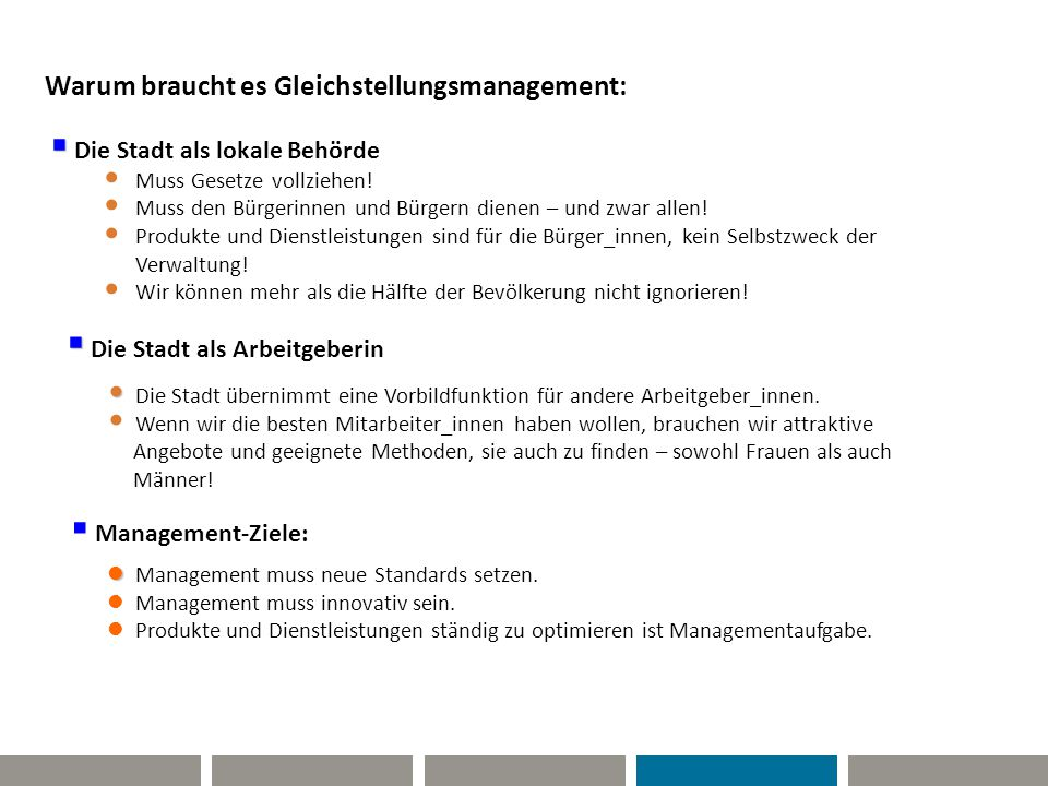 Produkte und Dienstleistungen HR-Management Prozesse Finanzen Im Mittelpunkt stehen immer: Und diese Punkte sind auch die tragenden Säulen der Balanced Score Card, dem strategischen Steuerungsinstrument für die Führungskräfte der Stadt Graz.