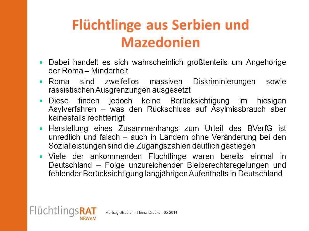 Vortrag Straelen - Heinz Drucks - 05-2014 Dabei handelt es sich wahrscheinlich größtenteils um Angehörige der Roma – Minderheit Roma sind zweifellos m