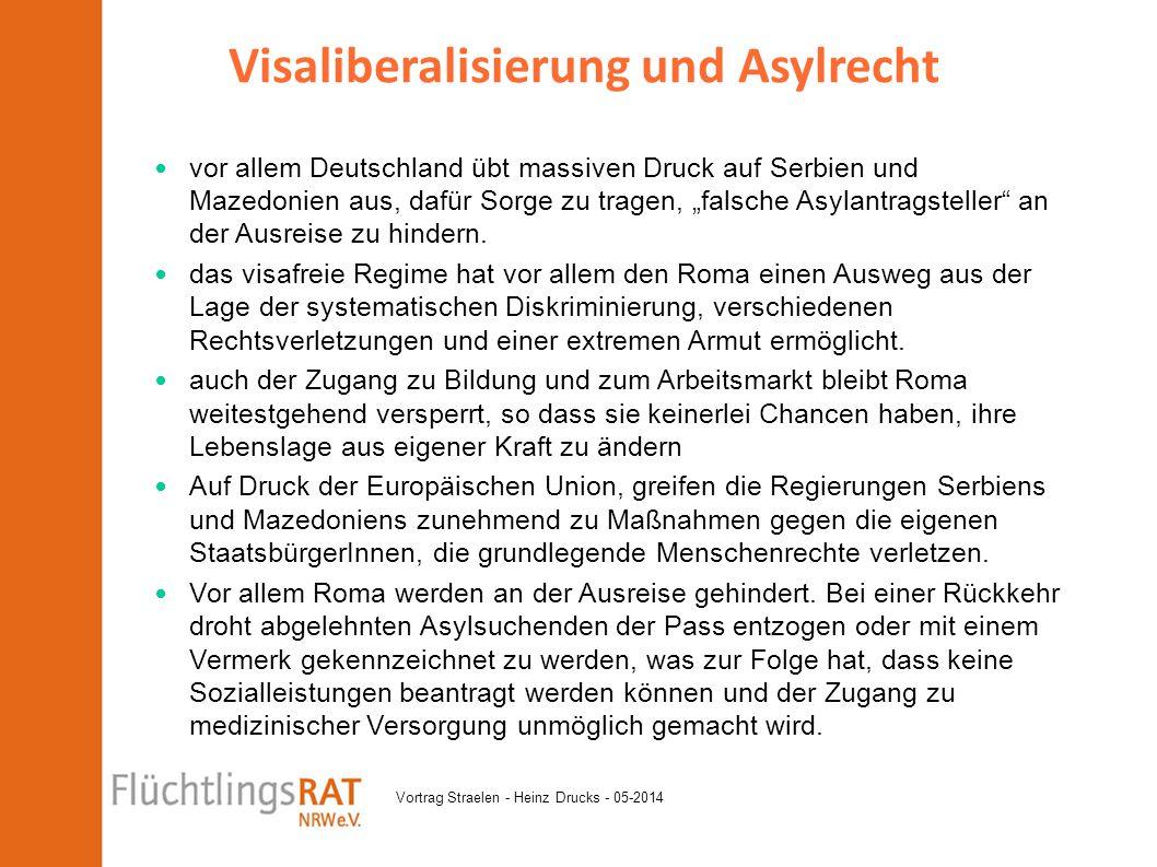 """Vortrag Straelen - Heinz Drucks - 05-2014 vor allem Deutschland übt massiven Druck auf Serbien und Mazedonien aus, dafür Sorge zu tragen, """"falsche Asy"""