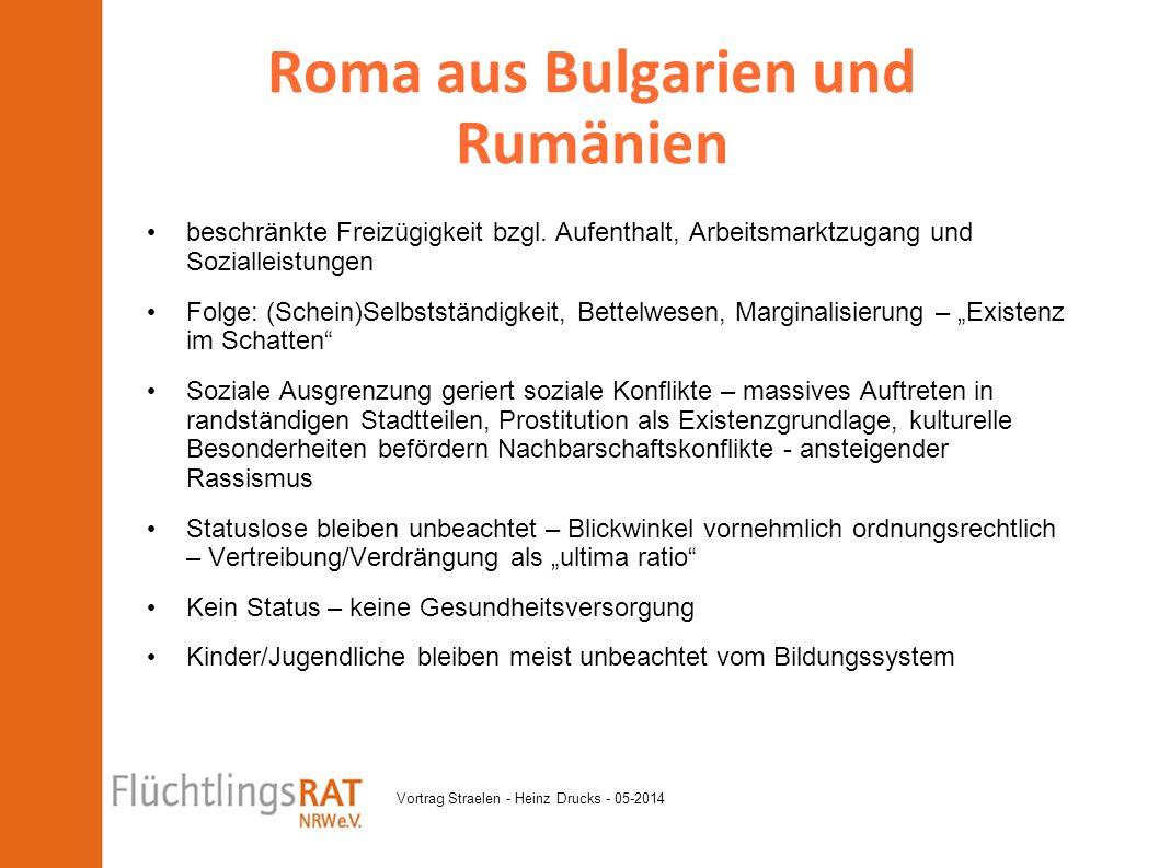 Vortrag Straelen - Heinz Drucks - 05-2014 beschränkte Freizügigkeit bzgl. Aufenthalt, Arbeitsmarktzugang und Sozialleistungen Folge: (Schein)Selbststä