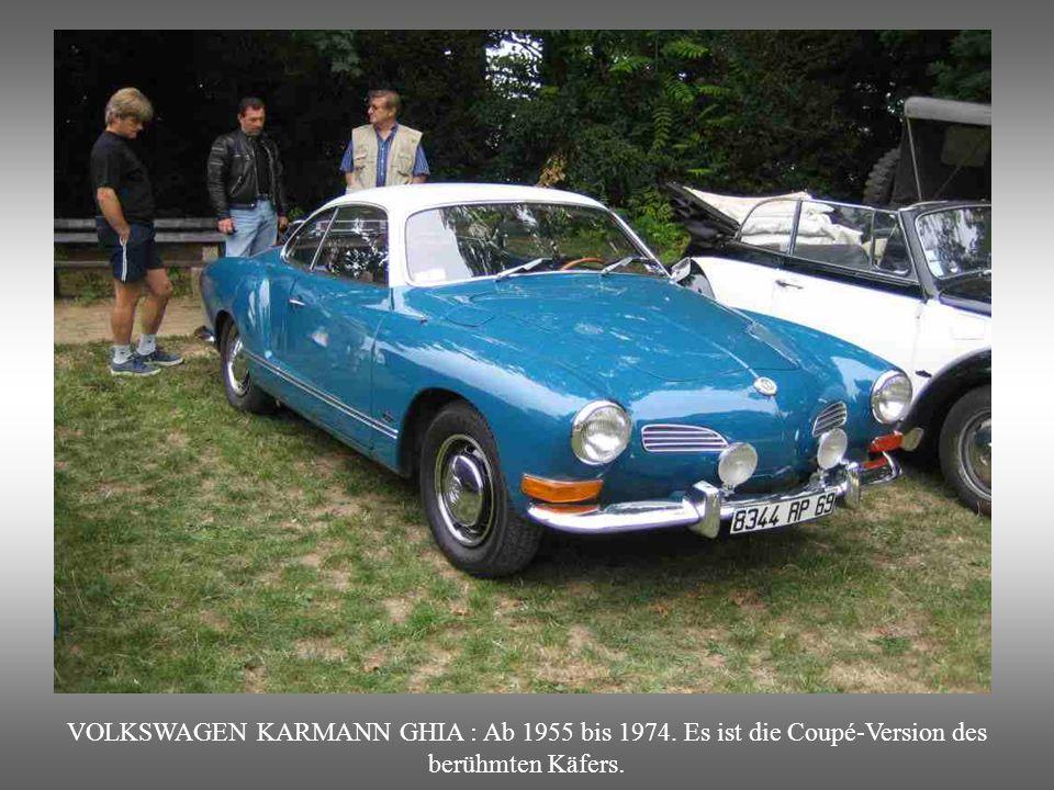 AUSTIN MINI : Ab 1959 und bis 2000 produziert. Mit Vorderantrieb und 850Cm3 ausgestattet. Aussen klein, innen jedoch Viersitzer. Sehr erfolgreich mit