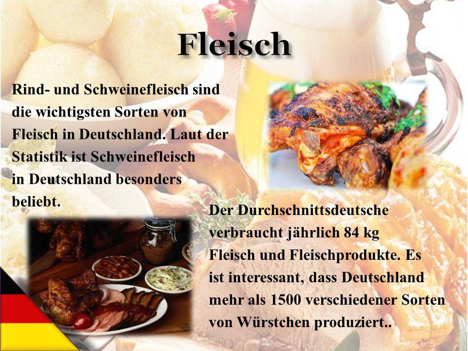 Rind- und Schweinefleisch sind die wichtigsten Sorten von Fleisch in Deutschland. Laut der Statistik ist Schweinefleisch in Deutschland besonders beli