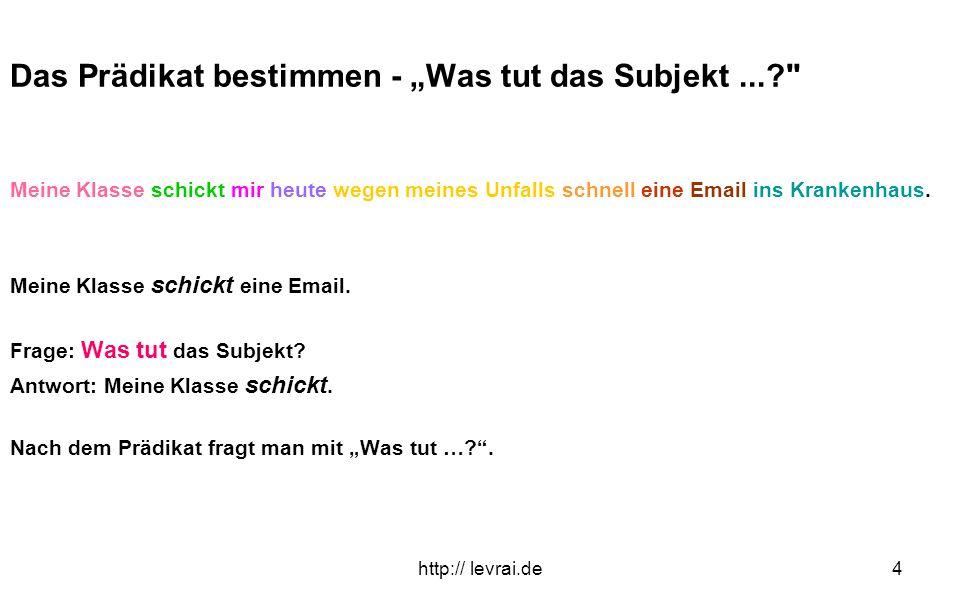 """http:// levrai.de5 Das Akkusativobjekt bestimmen - """"Wen oder was...? Meine Klasse schickt mir heute wegen meines Unfalls schnell eine Email ins Krankenhaus."""