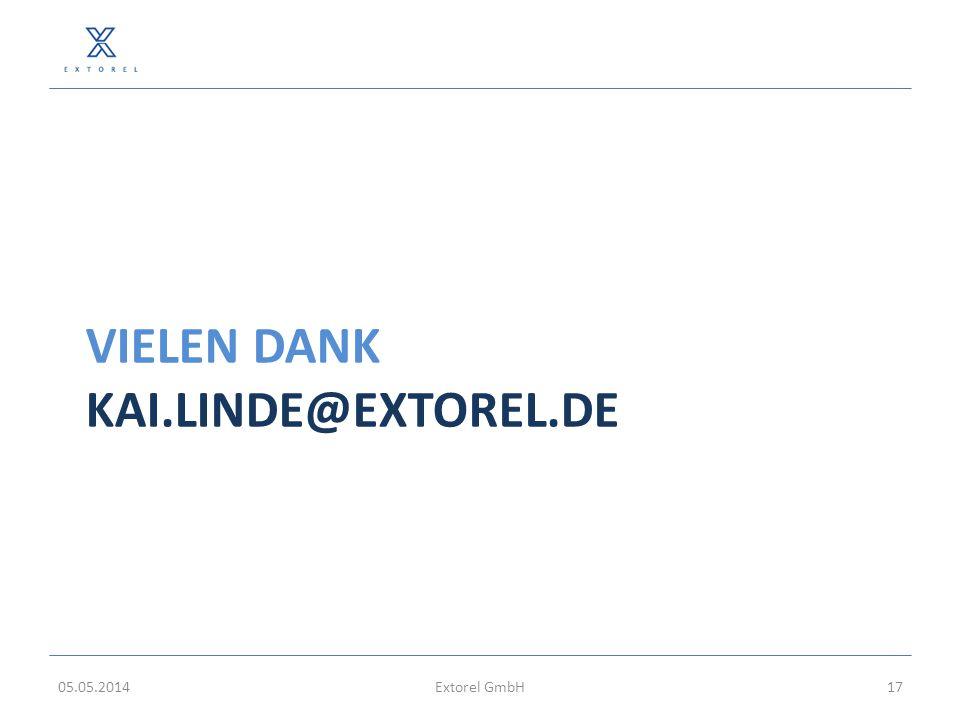 VIELEN DANK KAI.LINDE@EXTOREL.DE 05.05.2014Extorel GmbH17