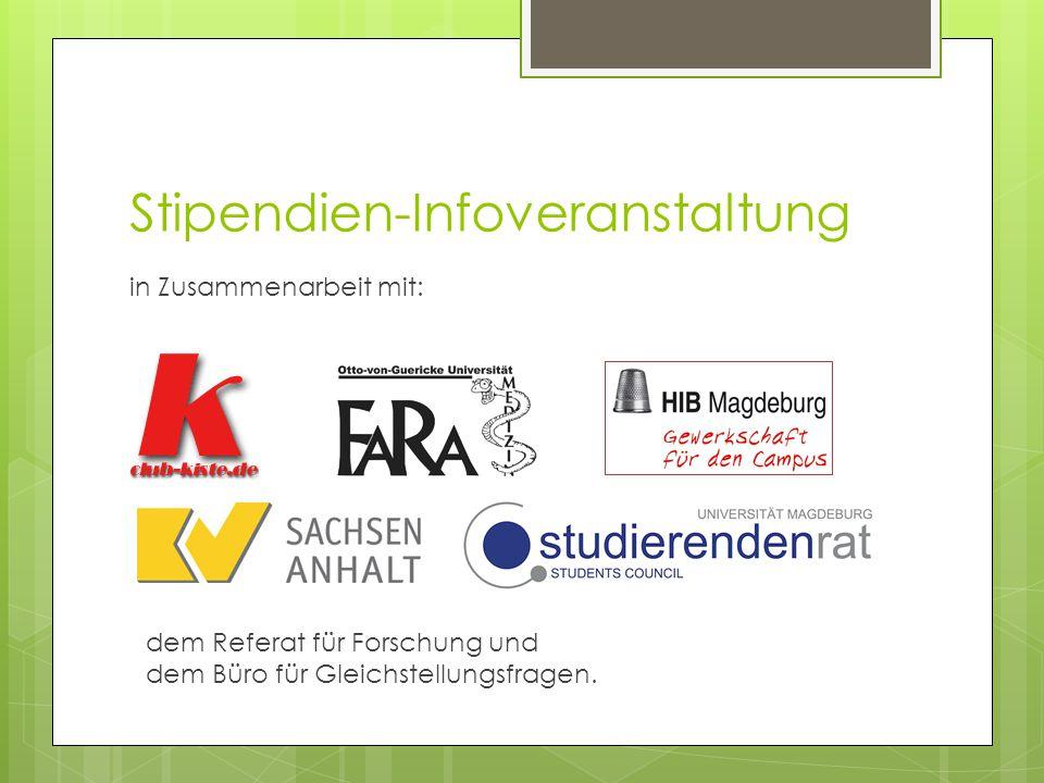Stipendien-Infoveranstaltung in Zusammenarbeit mit: dem Referat für Forschung und dem Büro für Gleichstellungsfragen.