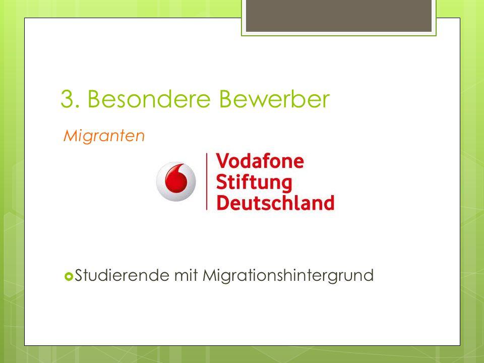 3. Besondere Bewerber Migranten  Studierende mit Migrationshintergrund