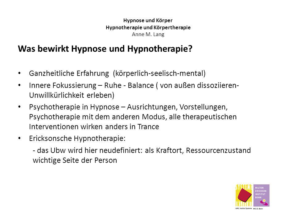 Was bewirkt Hypnose und Hypnotherapie? Ganzheitliche Erfahrung (körperlich-seelisch-mental) Innere Fokussierung – Ruhe - Balance ( von außen dissoziie