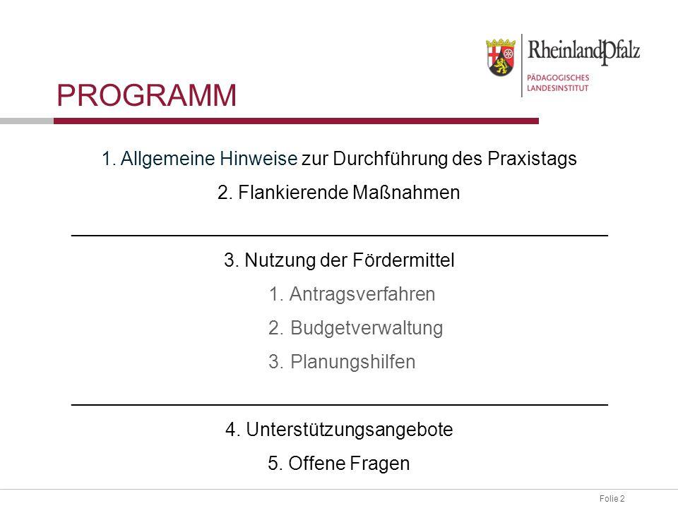 Folie 43 UNTERSTÜTZUNG FÜR SCHULEN Themen: Umsetzung Individuelle Begleitung Flankierende Projekte Externe Partner Kooperation mit Betrieben …..