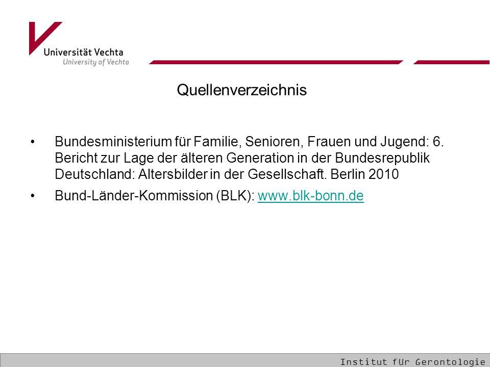 Quellenverzeichnis Bundesministerium für Familie, Senioren, Frauen und Jugend: 6. Bericht zur Lage der älteren Generation in der Bundesrepublik Deutsc