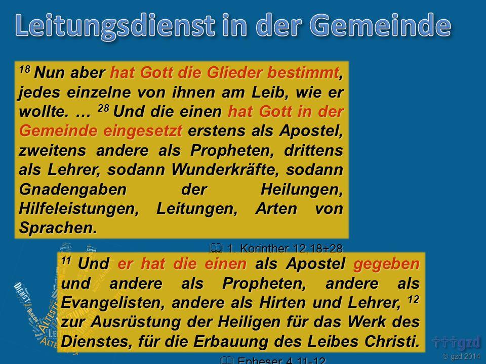  gzd 2014 18 Nun aber hat Gott die Glieder bestimmt, jedes einzelne von ihnen am Leib, wie er wollte.
