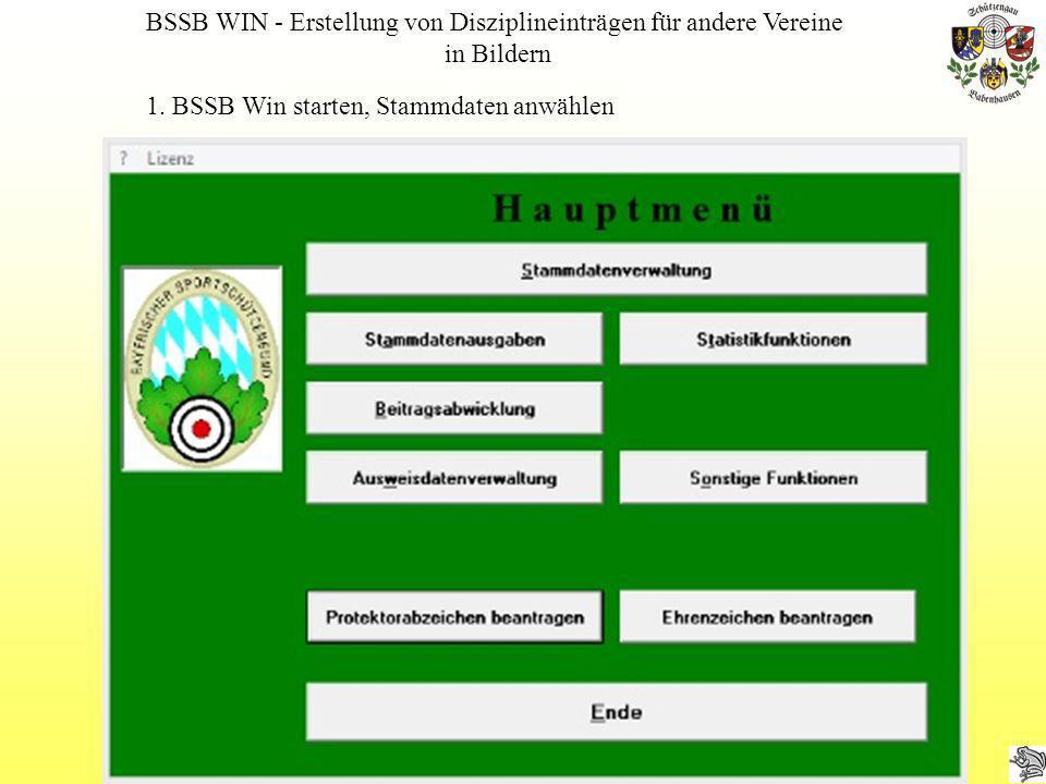 in Bildern 1. BSSB Win starten, Stammdaten anwählen