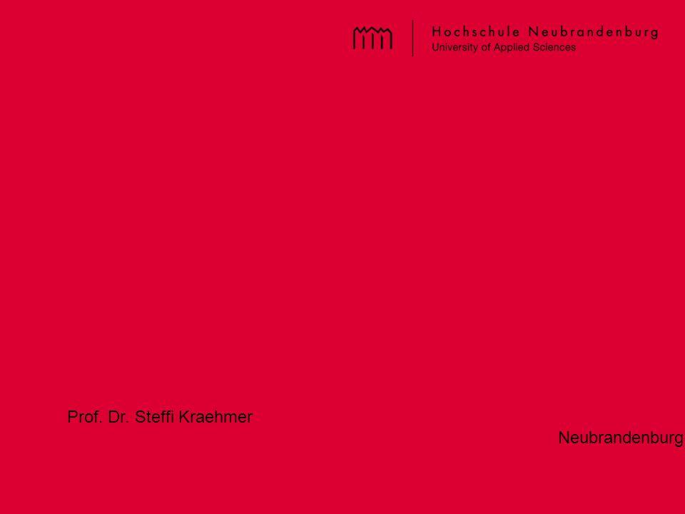 Prof. Dr. Steffi Kraehmer Neubrandenburg, 2014