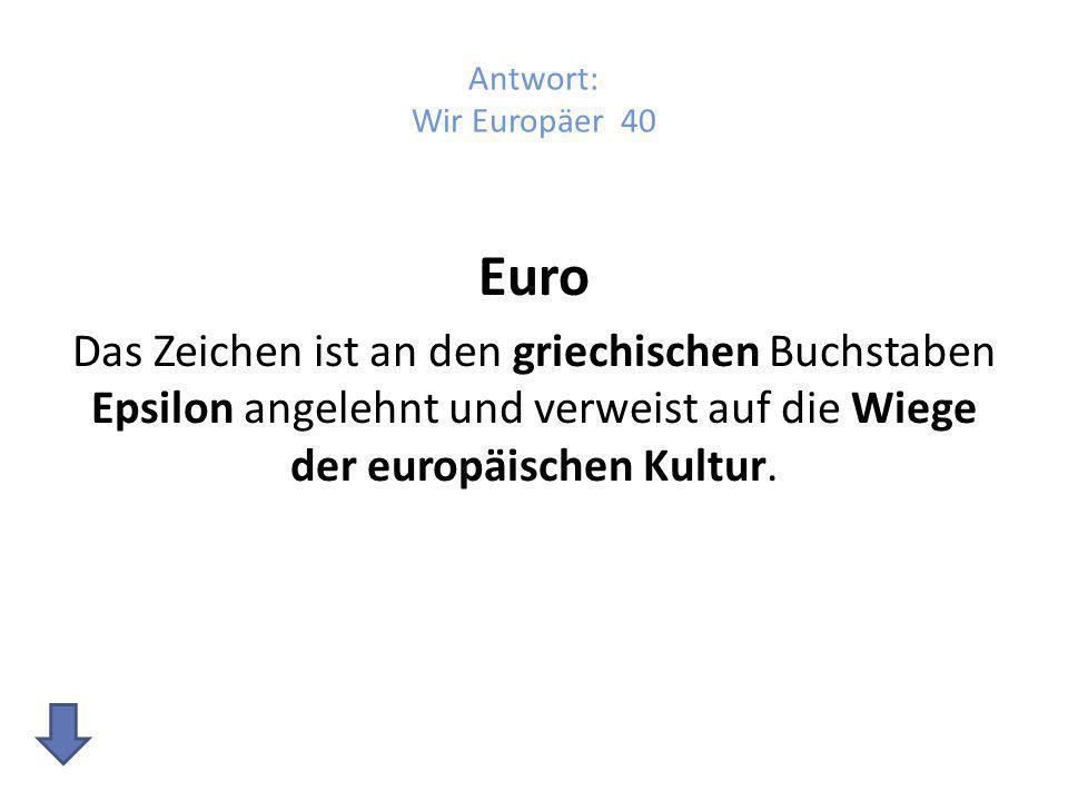 Wir Europäer 50 Wie viele Staaten Europas sind zurzeit Mitglied der EU?