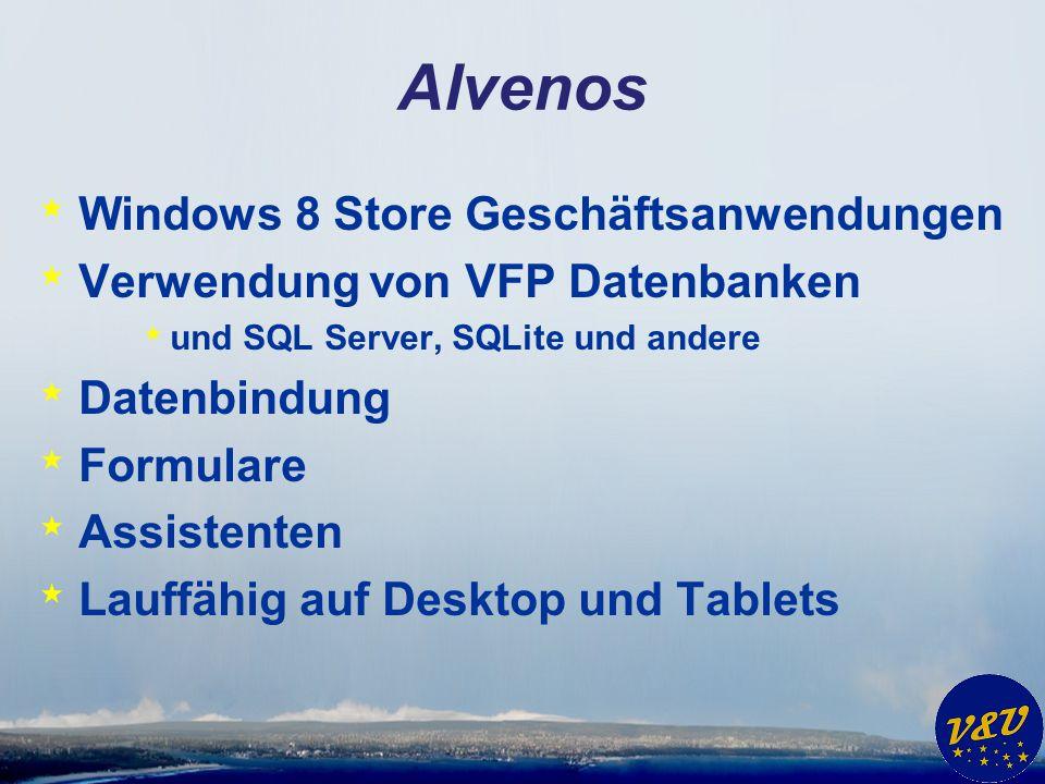 Alvenos – VFP Wizard * Auswahl einer Datenbank oder eines VFX Projekts * Datenbank * Beliebige VFP Datenbank * Datenbank aus VFX Projekt * VFX Projekt * Kopiert in das COM Serverprojekt * CAAppl.vcx * VfxBusinessLogic.vcx