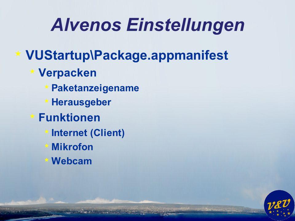 Alvenos Einstellungen * VUStartup\Package.appmanifest * Verpacken * Paketanzeigename * Herausgeber * Funktionen * Internet (Client) * Mikrofon * Webca