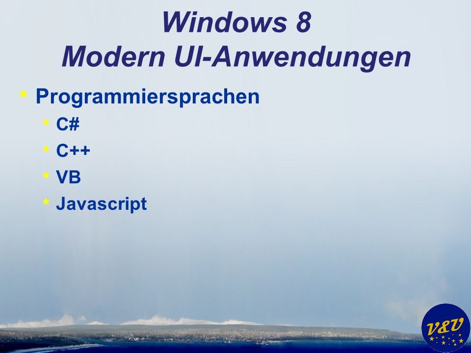 Alvenos Charm Bar * Windows + c * Anwendungsname, Herausgeber * Abmelden * Berechtigungen * Einstellungen (auch für Anwendung) * Drucken * Suchen (auch für Anwendung)