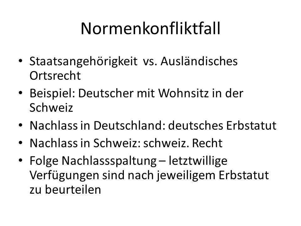 Normenkonfliktfall Staatsangehörigkeit vs.