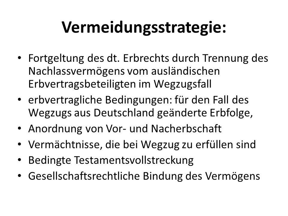 Vermeidungsstrategie: Fortgeltung des dt.