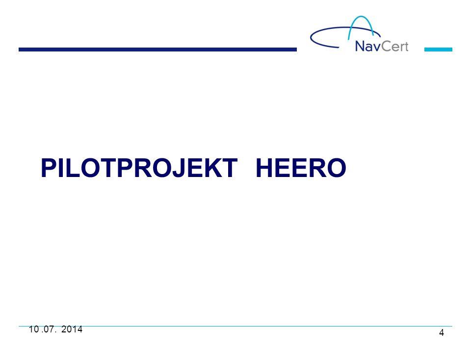 HeERO H armonized e Call E u r opean pil O t Pilotprojekt Januar 2011 bis Dezember 2014 15 Teilnehmerländer Finanzierung durch EU von € 8 Millionen, bei einem Gesamt- budget von € 16 Millionen Insgesamt 82 Partner 5 zusätzliche Länder nehmen teil ohne externe Finanzierung