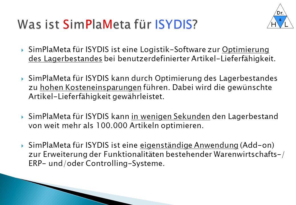  SimPlaMeta für ISYDIS ist eine Logistik-Software zur Optimierung des Lagerbestandes bei benutzerdefinierter Artikel-Lieferfähigkeit.  SimPlaMeta fü