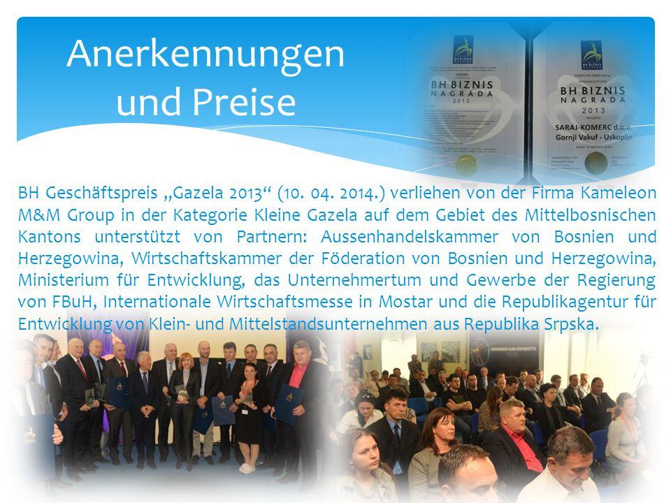 """Anerkennungen und Preise BH Geschäftspreis """"Gazela 2013"""" (10. 04. 2014.) verliehen von der Firma Kameleon M&M Group in der Kategorie Kleine Gazela auf"""