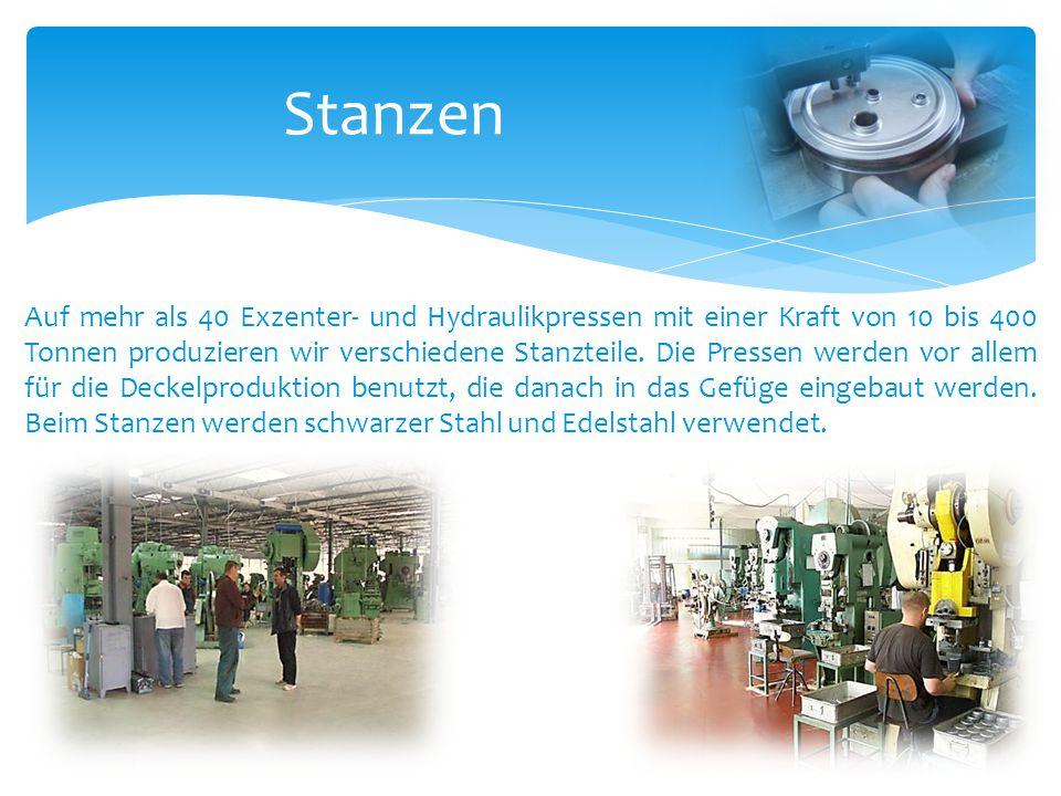 Stanzen Auf mehr als 40 Exzenter- und Hydraulikpressen mit einer Kraft von 10 bis 400 Tonnen produzieren wir verschiedene Stanzteile. Die Pressen werd