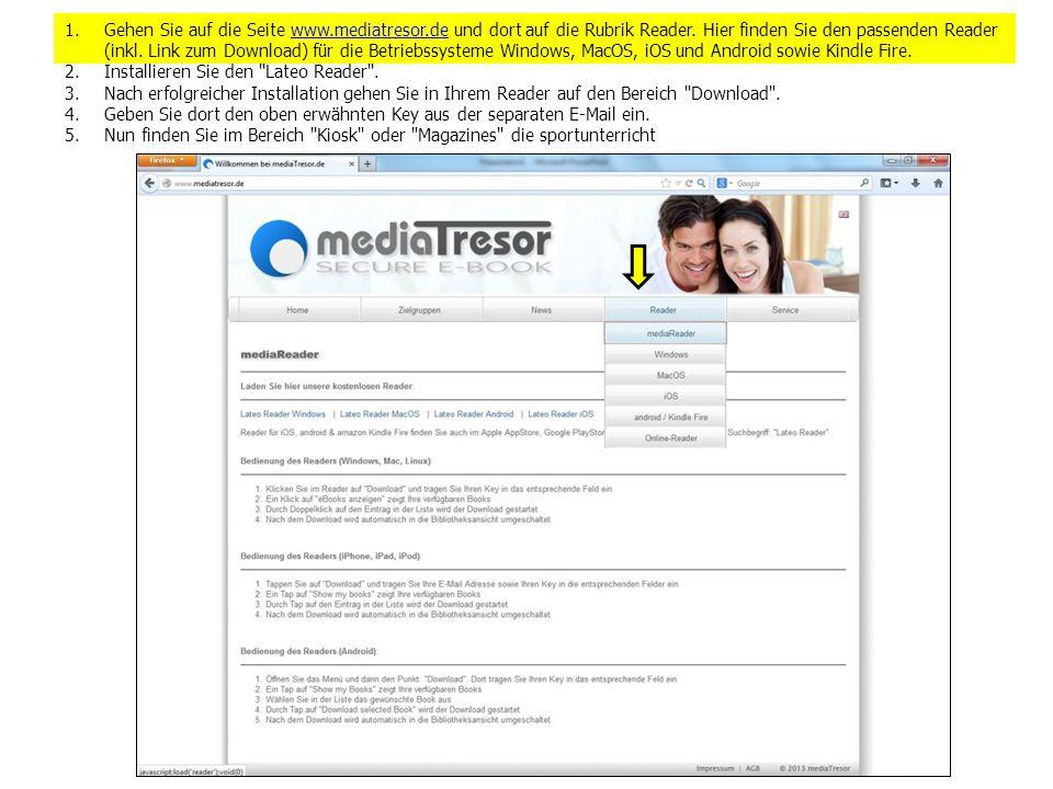 1.Gehen Sie auf die Seite www.mediatresor.de und dort auf die Rubrik Reader. Hier finden Sie den passenden Reader (inkl. Link zum Download) für die Be