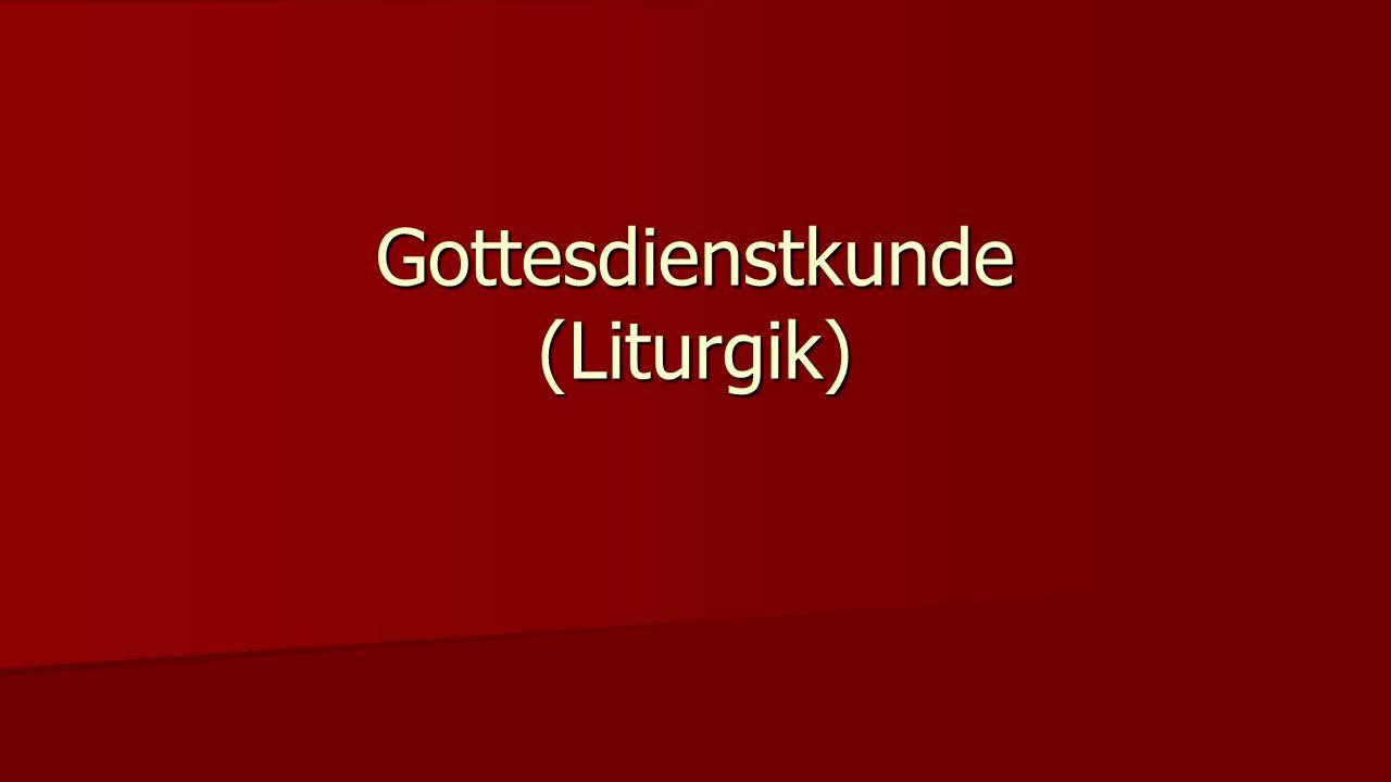Gottesdienstkunde (Liturgik)