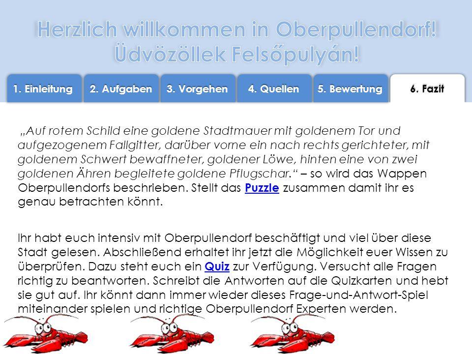Folie 6 FAZIT LÖSUNGEN STECKBRIEF https://www.bildungsserver.com/dateien/Ungarisch/webquests/oberpullendorf/steckbrief_ oberpullendorf_mit_loesung.pdf QUIZ https://www.bildungsserver.com/dateien/Ungarisch/webquests/oberpullendorf/ quizkarten_op_loesungen.pdf Ein Webquest für Kinder der 3.
