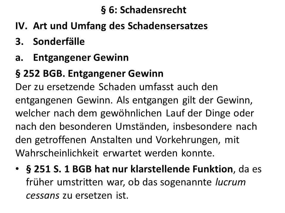 § 252 S.2 BGB dient der Beweiserleichterung.