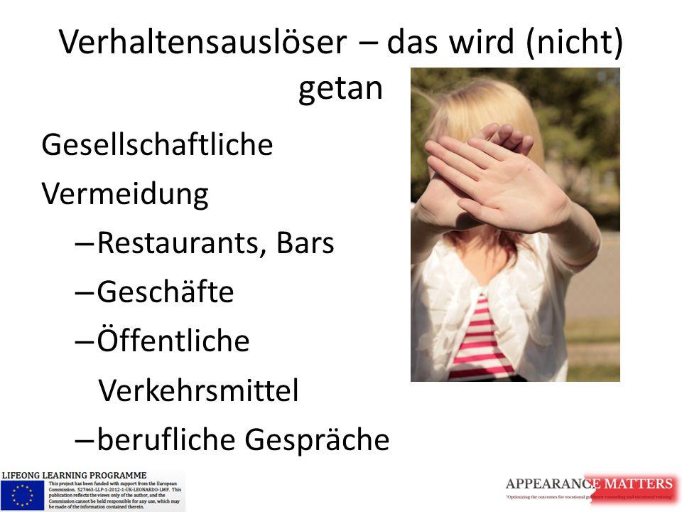 Verhaltensauslöser – das wird (nicht) getan Gesellschaftliche Vermeidung – Restaurants, Bars – Geschäfte – Öffentliche Verkehrsmittel – berufliche Ges