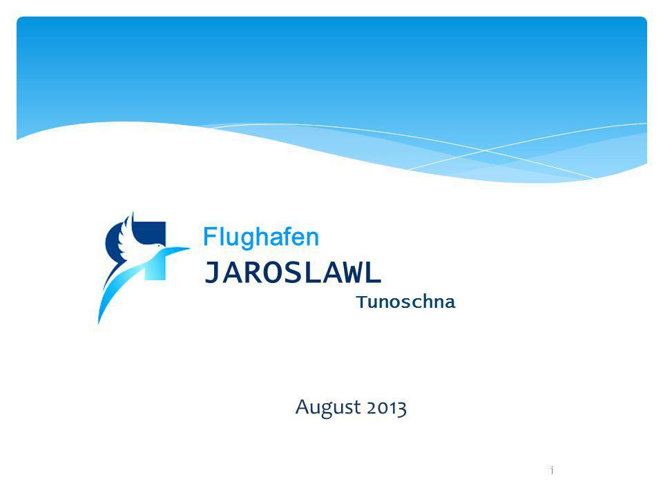 1 August 2013 Flughafen JAROSLAWL Tunoschna