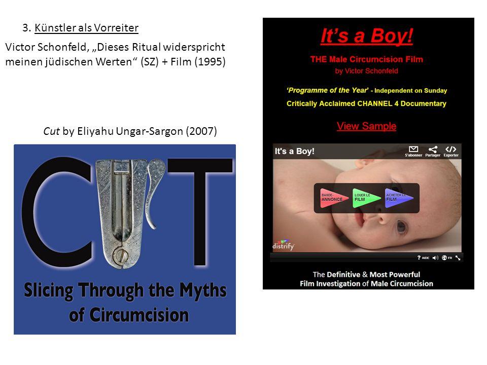 """3. Künstler als Vorreiter Victor Schonfeld, """"Dieses Ritual widerspricht meinen jüdischen Werten"""" (SZ) + Film (1995) Cut by Eliyahu Ungar-Sargon (2007)"""