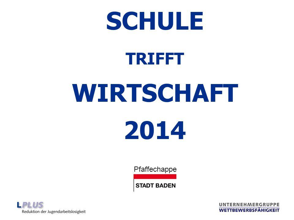 SCHULE TRIFFT WIRTSCHAFT 2014 Pfaffechappe