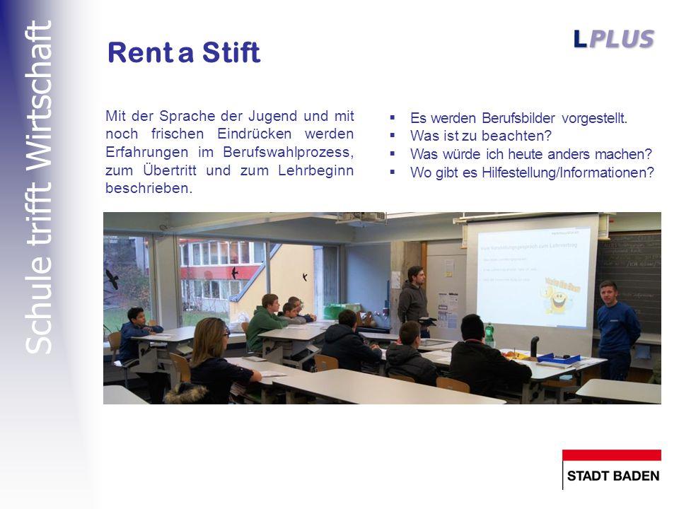 Schule trifft Wirtschaft Rent a Stift  Es werden Berufsbilder vorgestellt.