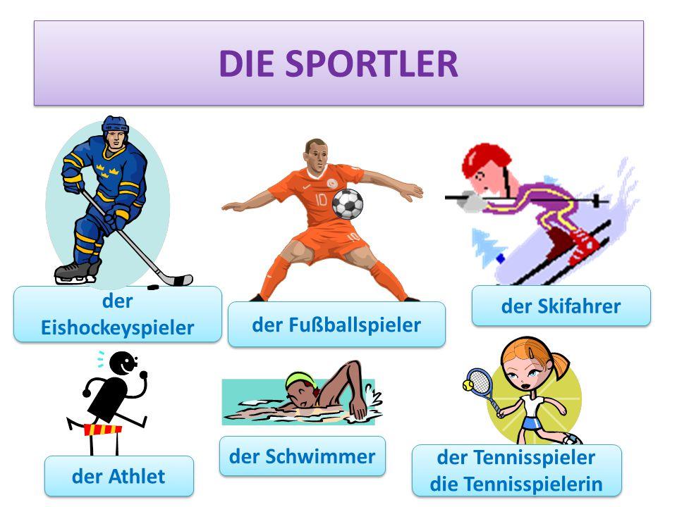 DIE SPORTLER der Eishockeyspieler der Fußballspieler der Skifahrer der Athlet der Schwimmer der Tennisspieler die Tennisspielerin der Tennisspieler die Tennisspielerin