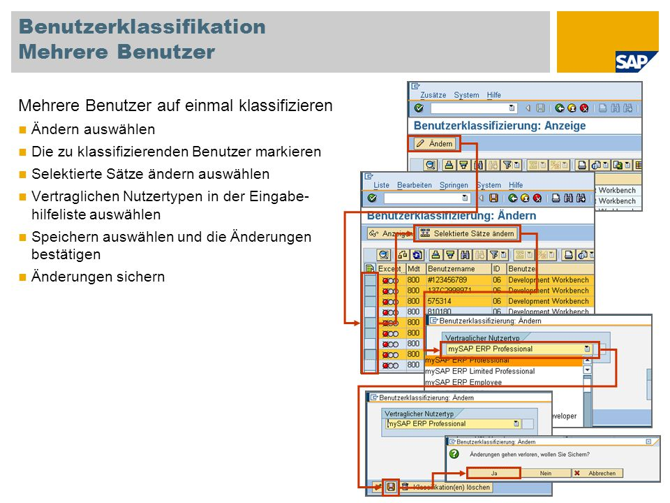 Benutzerklassifikation Mehrere Benutzer Mehrere Benutzer auf einmal klassifizieren Ändern auswählen Die zu klassifizierenden Benutzer markieren Selekt