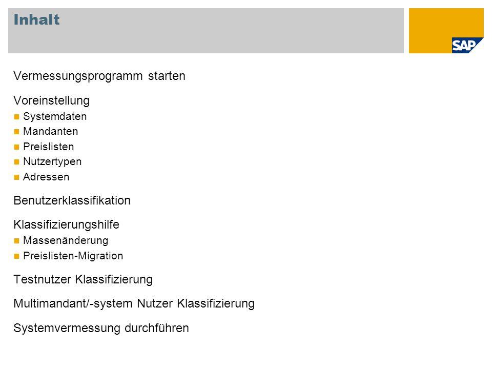 Vermessungsprogramm starten Anmeldung am SAP System Ausführen der Transaktion USMM