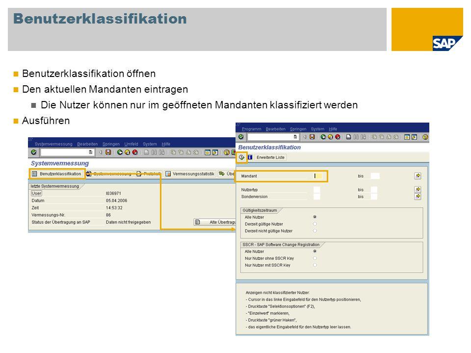 Benutzerklassifikation Benutzerklassifikation öffnen Den aktuellen Mandanten eintragen Die Nutzer können nur im geöffneten Mandanten klassifiziert wer