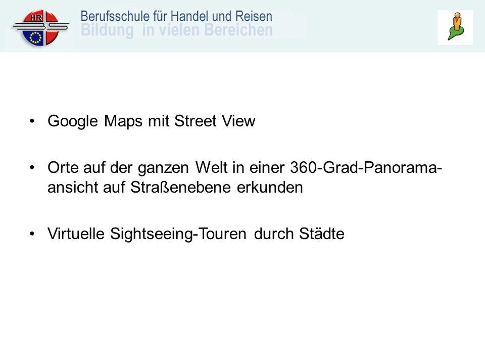 Google Maps mit Street View Orte auf der ganzen Welt in einer 360-Grad-Panorama- ansicht auf Straßenebene erkunden Virtuelle Sightseeing-Touren durch