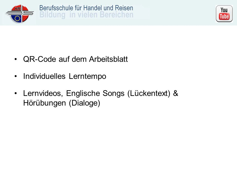 QR-Code auf dem Arbeitsblatt Individuelles Lerntempo Lernvideos, Englische Songs (Lückentext) & Hörübungen (Dialoge)